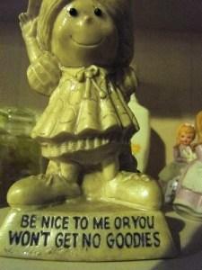 be nice to me...